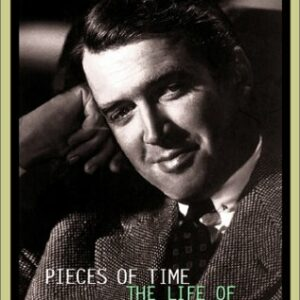 Pieces of Time- The Life of James Stewart