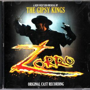 Zorro (The West End Musical by the Gipsy Kings)