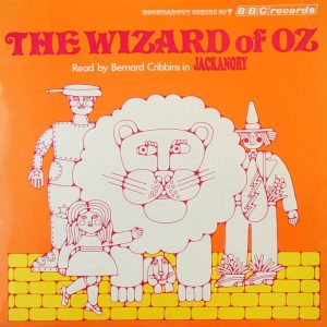 Jackanory No.2 ‎– The Wizard Of Oz (Bernard Cribbins)
