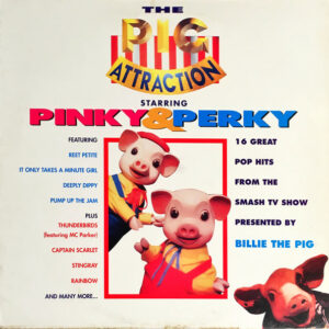 Pinky & Perky – The Pig Attraction