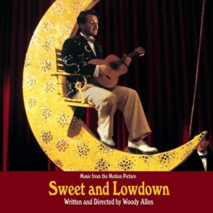 Sweet And Lowdown (Music From The Motion Picture Written And Directed By Woody Allen)