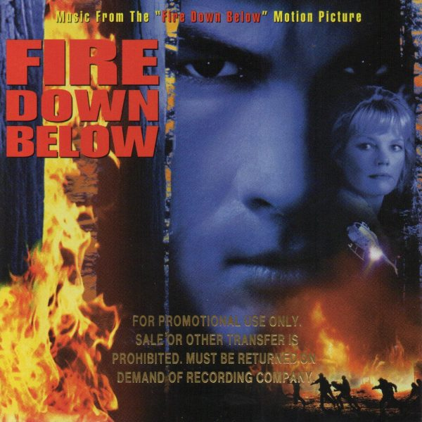 "Music From The ""Fire Down Below"" Motion PictureMusic From The ""Fire Down Below"" Motion Picture"