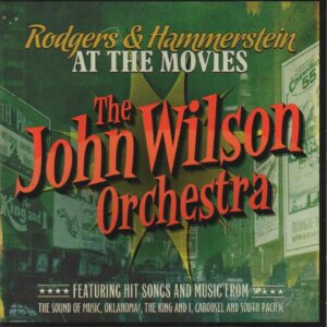 The John Wilson Orchestra ‎– Rogers & Hammerstein At The Movies