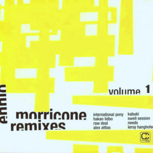 Ennio Morricone ‎– Remixes Volume 1