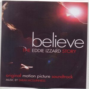 Believe - The Eddie Izzard StoryBelieve - The Eddie Izzard Story