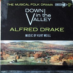 Down In The Valley (The Musical Folk Drama) Down In The Valley (The Musical Folk Drama)