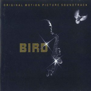 Bird (Original Motion Picture Soundtrack)