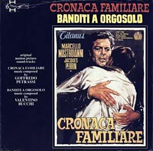 Cronaca Familiare / Banditi A Orgosolo