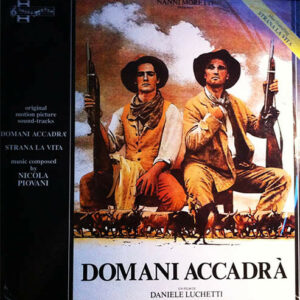 Domani Accadrà / Strana La Vita (Original Motion Picture Sound-Tracks)