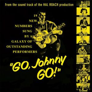 Go, Johnny Go! - From The Original Track Of The Hal Roack Production