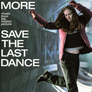 More Save The Last Dance