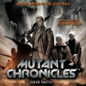 Mutant Chronicles (Original Motion Picture Soundtrack)