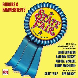 State Fair: The New Musical (Original Broadway Cast Recording)