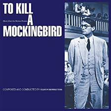 To Kill A Mockingbird (Music From The Motion Picture)