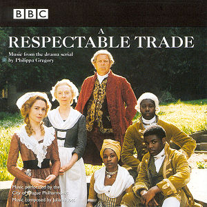 A Respectable Trade (Music From The Television Series)