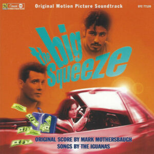 The Big Squeeze (Original Motion Picture Soundtrack)