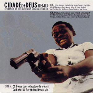 Cidade De Deus Remix - 32 Remixes Da Trilha Sonora Original Do Filme Vol. 1 E 2 + CD Bônus Com Videoclipe