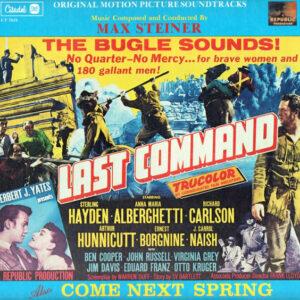 Last Command / Come Next Spring (Original Motion Picture Soundtracks)