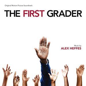 The First Grader by Ost, Alex Heffes
