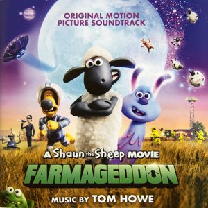 A A Shaun The Sheep Movie: Farmageddon (Original Motion Picture Soundtrack)