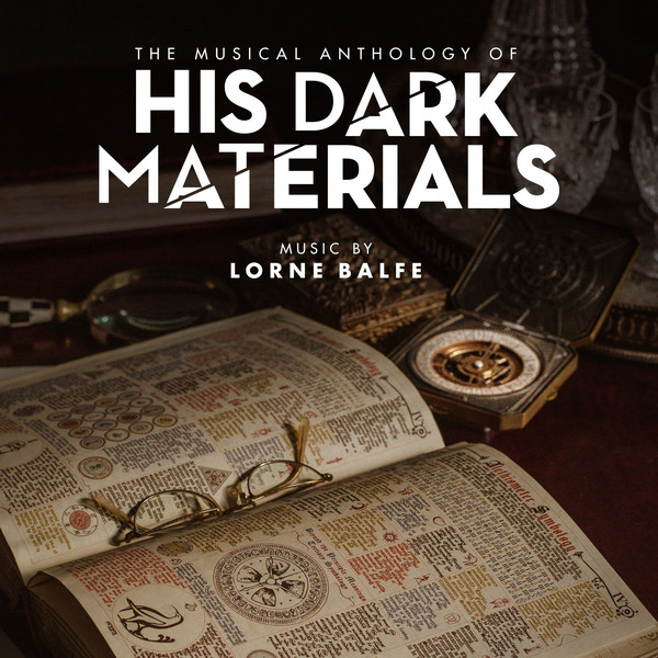 His Dark Materials (The Musical Anthology Of)
