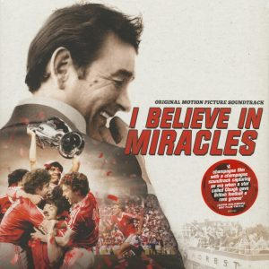 I Believe In Miracles - Original Motion Picture Soundtrack