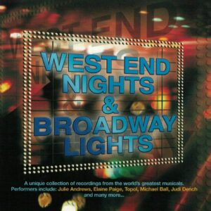 West End Nights & Broadway Lights