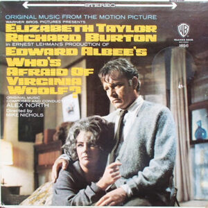 Who's Afraid Of Virginia Woolf? (Original Music From The Motion Picture)