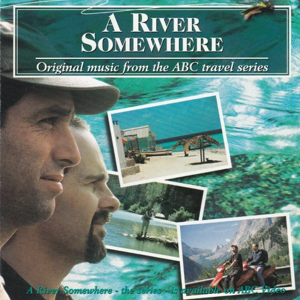 A River Somewhere (Music From The Motion Picture)