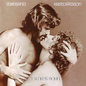 A Star Is Born (Streisand, Kristofferson)
