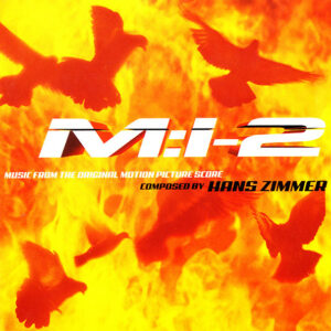 """M:I-2 """"Mission Impossible 2"""" (Music From The Original Motion Picture Score) M:I-2 """"Mission Impossible 2"""" (Music From The Original Motion Picture Score)"""