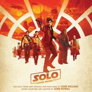 Solo: A Star Wars Story Original Motion Picture Soundtrack Solo: A Star Wars Story Original Motion Picture Soundtrack Solo: A Star Wars Story Original Motion Picture Soundtrack