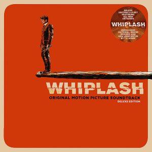 Whiplash: Original Motion Picture Soundtrack Deluxe Edition