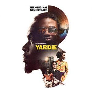 Yardie - A Film By Idris Elba - The Original Soundtrack