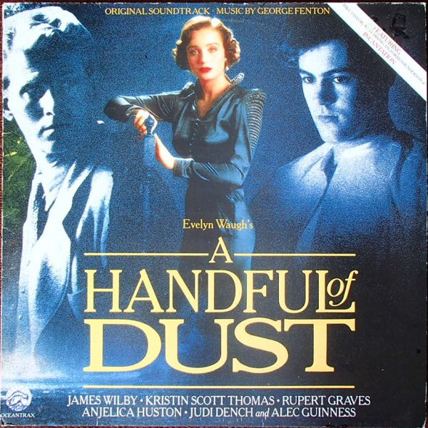 A Handful Of Dust (Original Motion Picture Soundtrack)