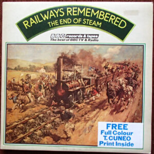 Railways Remembered / The End of Steam