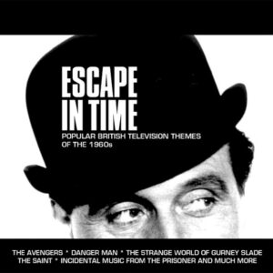 Escape In Time (Popular British Television Themes Of The 1960s)Escape In Time (Popular British Television Themes Of The 1960s)
