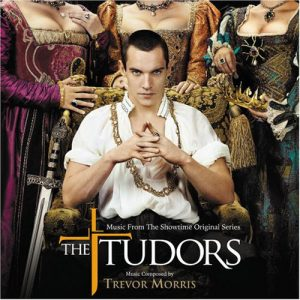 The Tudors (Music From The Showtime Original Series)