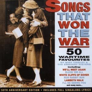 Songs That Won the War (50 wartime favourites)