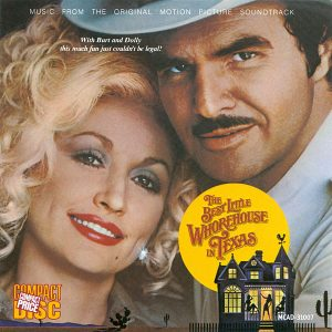 The Best Little Whorehouse In Texas - Music From The Original Motion Picture Soundtrack