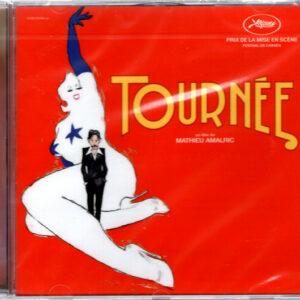 Tournée - Un Film De Mathieu Amalric