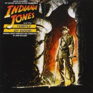 Indiana Jones And The Temple Of Doom (The Original Motion Picture Soundtrack)
