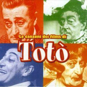 Le Canzoni Dei Film Di Totó