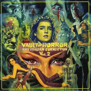 Vault Of Horror – The Italian Connection Vol. 2