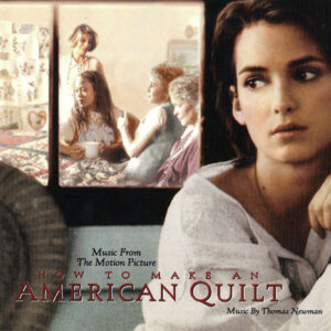 How To Make An American Quilt (Music From The Motion Picture)