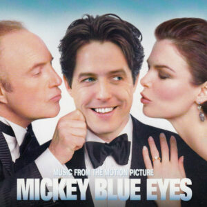Mickey Blue Eyes (Music From The Motion Picture)