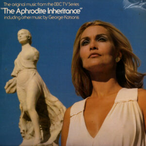 """The Original Music From The BBC TV Series """"The Aphrodite Inheritance"""" Including Other Music By George Kotsonis"""