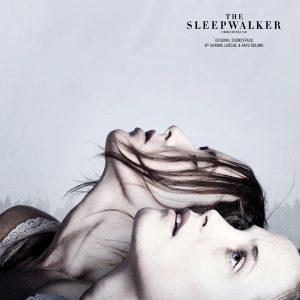 The Sleepwalker (Original Soundtrack)