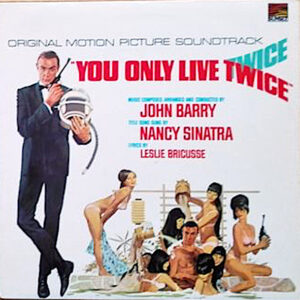 You Only Live Twice (Original Motion Picture Soundtrack) You Only Live Twice (Original Motion Picture Soundtrack)