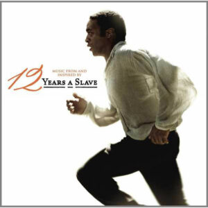 12 Years A Slave (Music From And Inspired By)